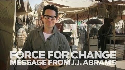 Star_Wars_Force_for_Change_-_A_Message_from_J.J._Abrams