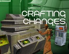 Crafting Changes