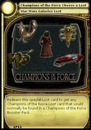 Champions of the Force Choose a Loot (card)