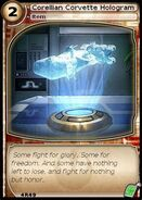 Corellian Corvette Hologram (card)
