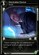 Neutralize Device (card)