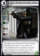 White Thranta Security Guard (card)