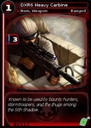 DXR6 Heavy Carbine (card)