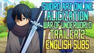 Sword Art Online Alicization War of Underworld Trailer 2 English Subs SAO Wikia Translation