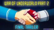 War of Underworld Part 2 Final Trailer English Subs! - ANIMA by ReoNa, I will by Aoi Eir