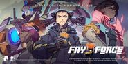 Fry Force Promo