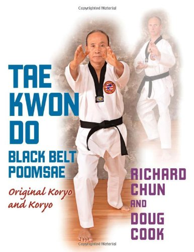 Taekwondo Black Belt Poomsae - Original Koryo and Koryo