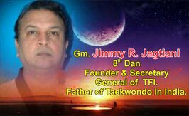 Gm. Jimmy R. Jagtiani, 8th Dan. Founder and Secretary General of TFI. Father of Taekwondo in India. (2).jpg