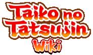 Taiko no Tatsujin Wiki