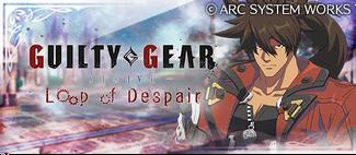 -event- GUILTY GEAR -STRIVE- Loop of Despair.png