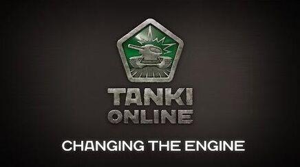 Tanki_Online._Changing_the_engine