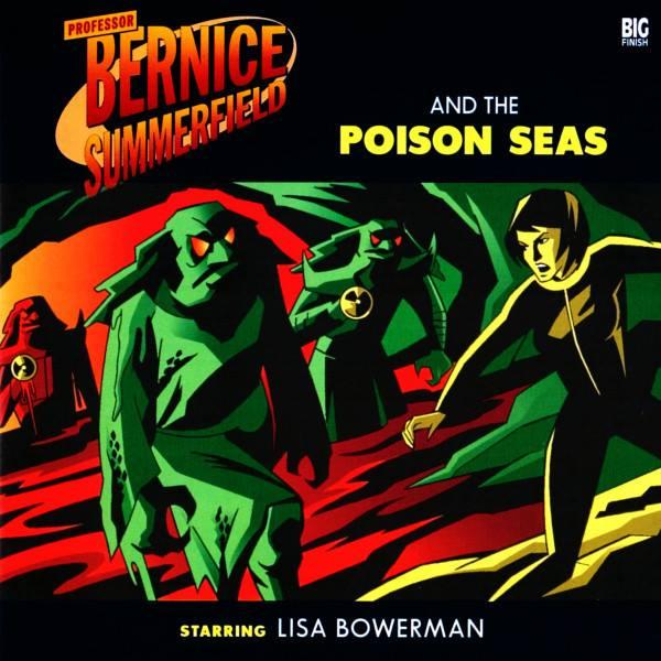 Professor Bernice Summerfield and the Poison Seas (audio story)