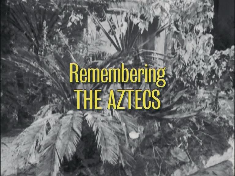 Remembering The Aztecs (documentary)