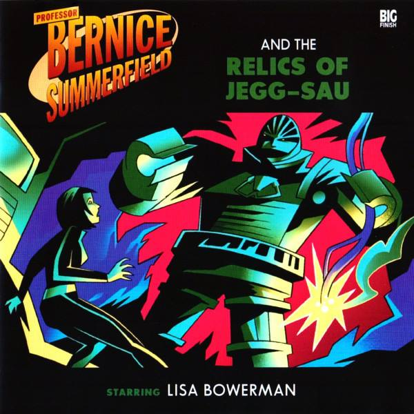 Professor Bernice Summerfield and the Relics of Jegg-Sau (audio story)