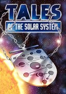 Tales of The Solar System