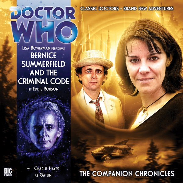 Bernice Summerfield and the Criminal Code (audio story)