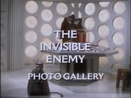 The Invisible Enemy Photo Gallery