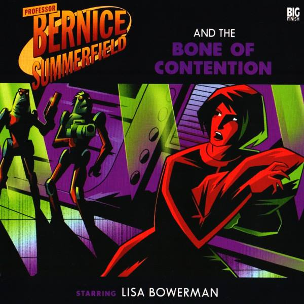 Professor Bernice Summerfield and the Bone of Contention (audio story)