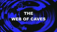 The Web of Caves title card
