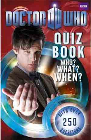 Quiz Book: Who? What? When?