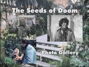 The Seeds of Doom Photo Gallery