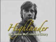 Highlander The Jamie McCrimmon Story 1