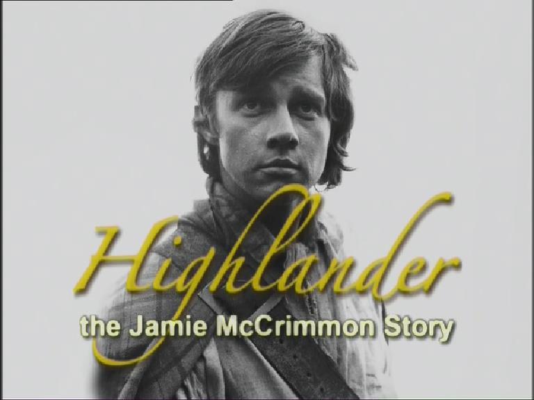 Highlander: The Jamie McCrimmon Story (documentary)