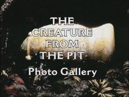 The Creature from the Pit Photo Gallery
