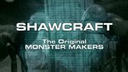 Shawcraft The Original Monster Makers