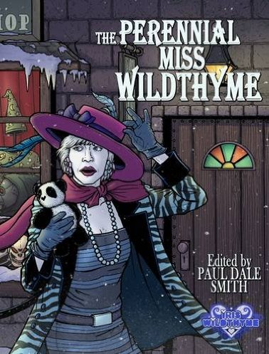 The Perennial Miss Wildthyme (anthology)