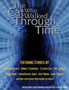 The Cat Who Walked Through Time 1