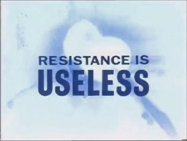 Resistance is Useless