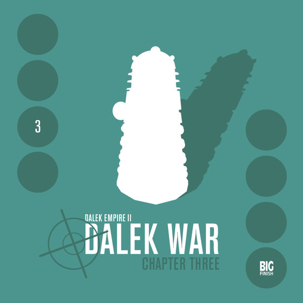 Dalek War: Chapter Three (audio story)