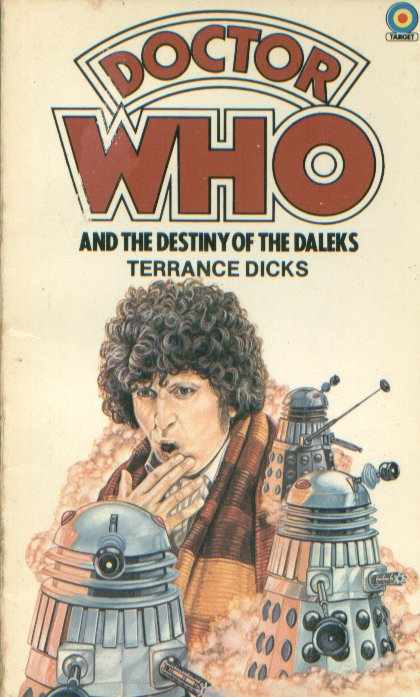 Doctor Who and the Destiny of the Daleks (novelisation)