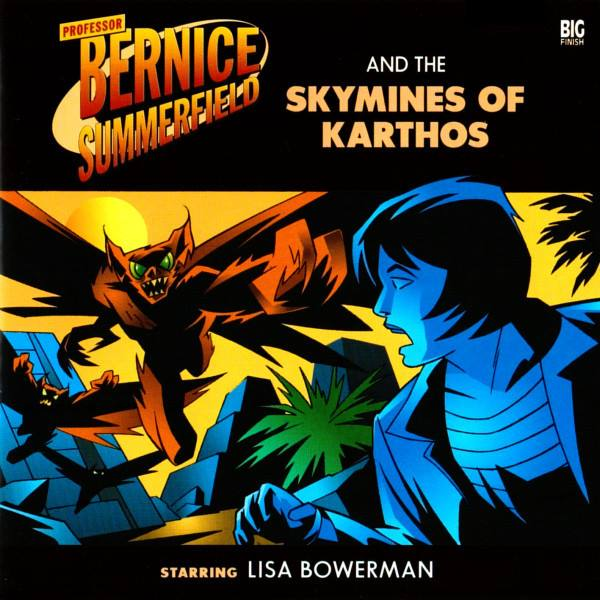 Professor Bernice Summerfield and the Skymines of Karthos (audio story)