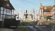 The Village That Came to Life