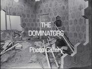 The Dominators Photo Gallery