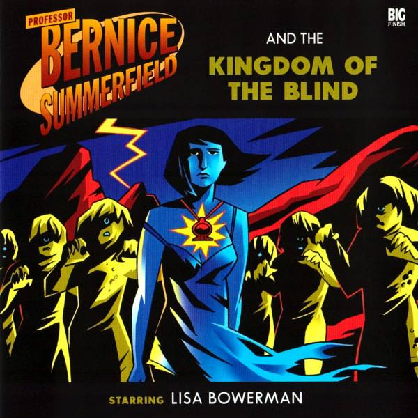 Professor Bernice Summerfield and the Kingdom of the Blind (audio story)