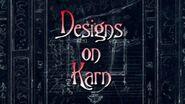 Designs on Karn
