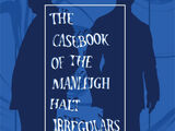 The Casebook of the Manleigh Halt Irregulars (anthology)