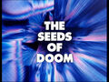The Seeds of Doom - Title Card