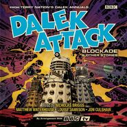 Dalek Attack Blockade & Other Stories