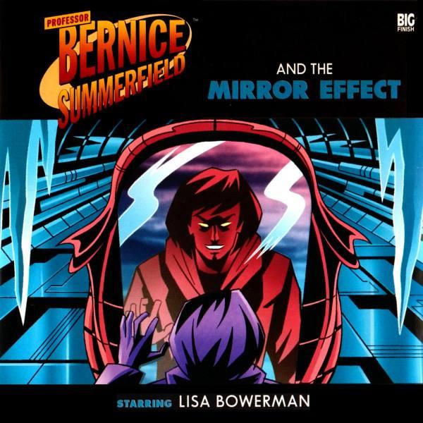 Professor Bernice Summerfield and the Mirror Effect (audio story)