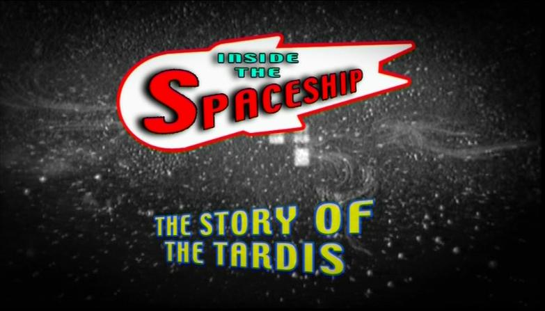 Inside the Spaceship: The Story of the TARDIS (documentary)