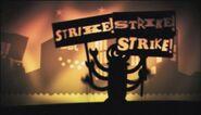 Strike! Strike! Strike!