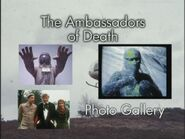The Ambassadors of Death Photo Gallery