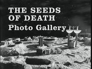 The Seeds of Death Photo Gallery