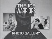 The Ice Warriors Photo Gallery