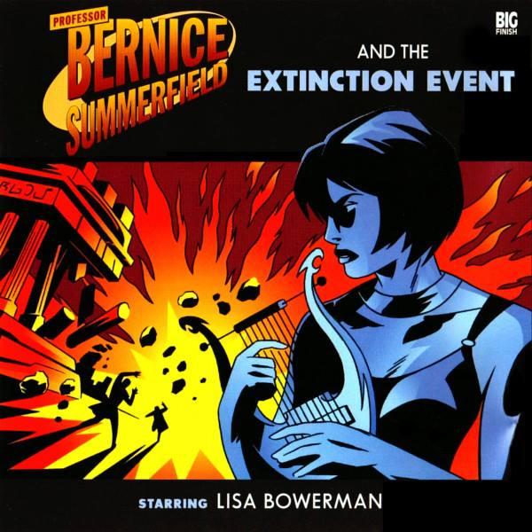 Professor Bernice Summerfield and the Extinction Event (audio story)