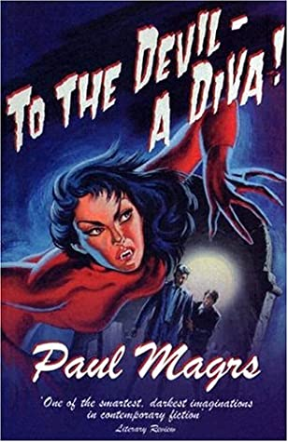 To the Devil — a Diva! (novel)